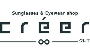 長崎のサングラス&アイウェアショップ Creer